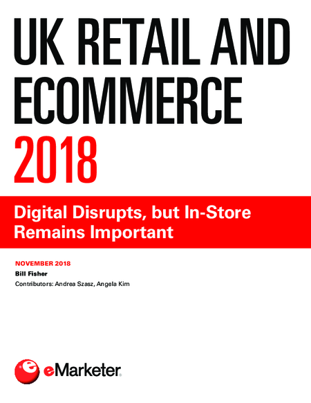 UK Retail and Ecommerce 2018