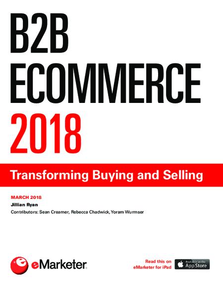 B2B Ecommerce 2018