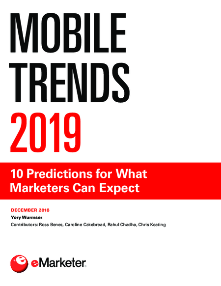 Mobile Trends 2019