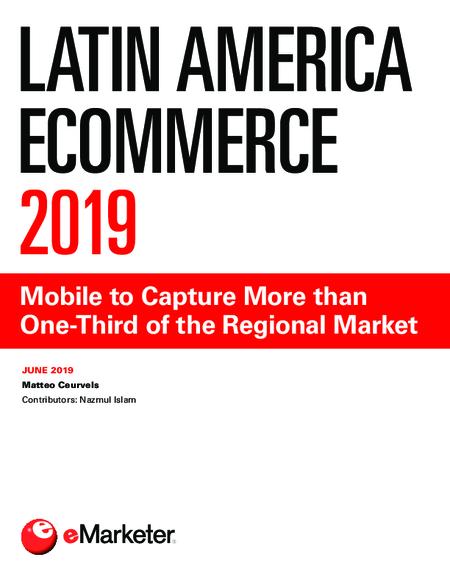 Latin America Ecommerce 2019