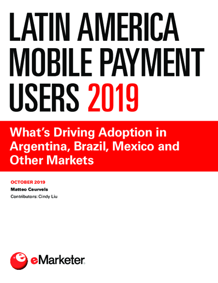 Latin America Mobile Payment Users 2019